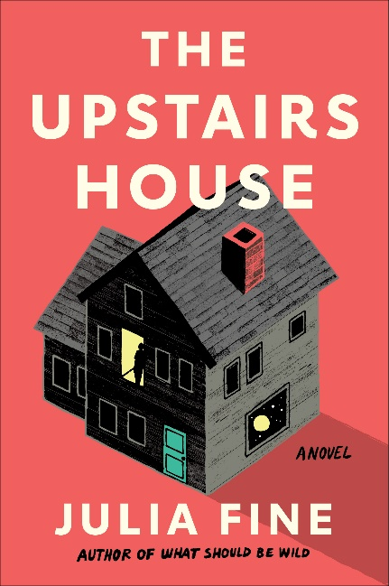 Book cover of The Upstairs house by Julia Fine. Depicts a black house with a green door and a person silhouetted in one of the windows on a red background